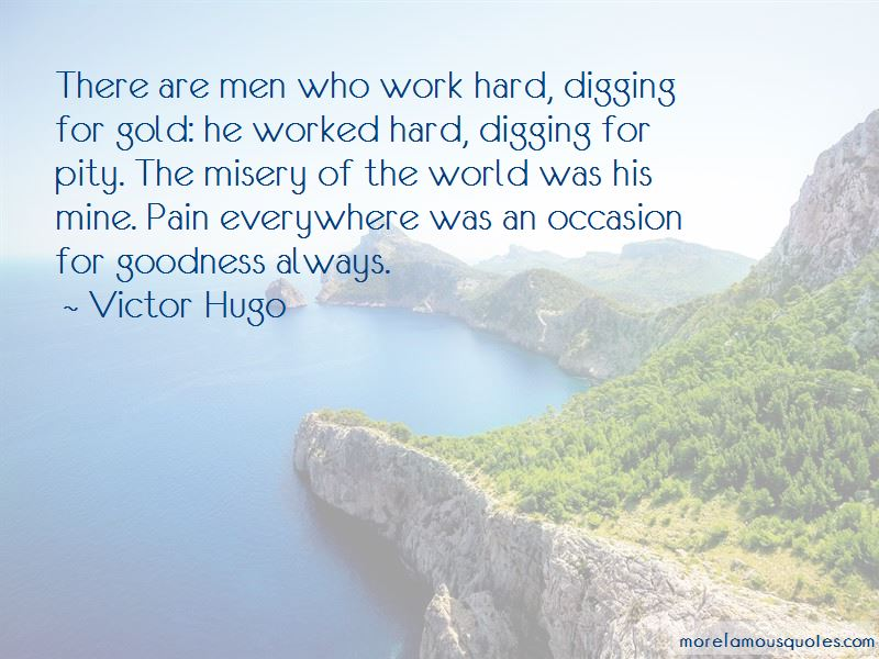 Quotes About Digging For Gold