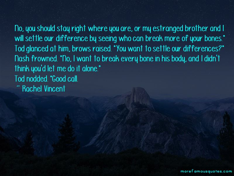Quotes About Estranged Brother