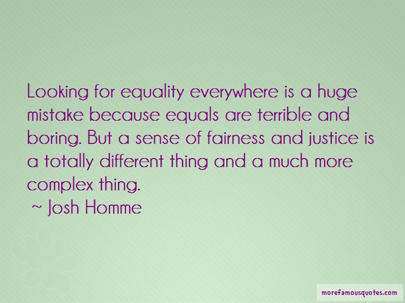 Quotes About Fairness And Justice