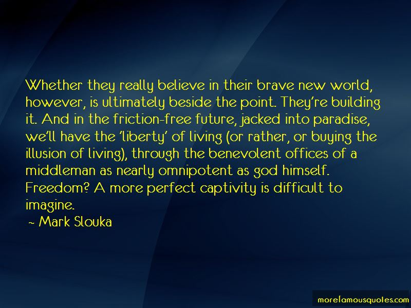 Quotes About Freedom In Brave New World