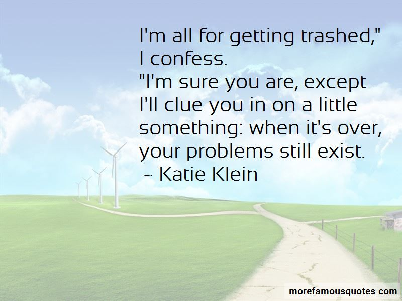 Getting Trashed Quotes Pictures 2