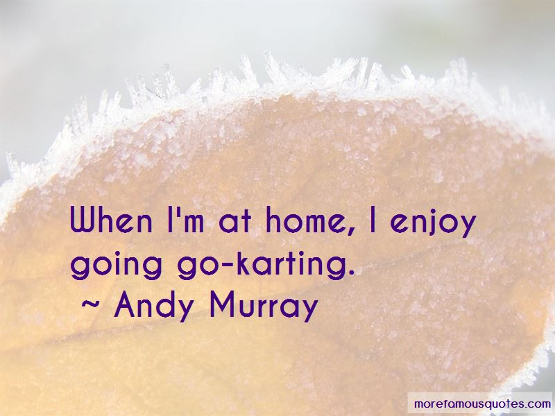 Quotes About Go Karting
