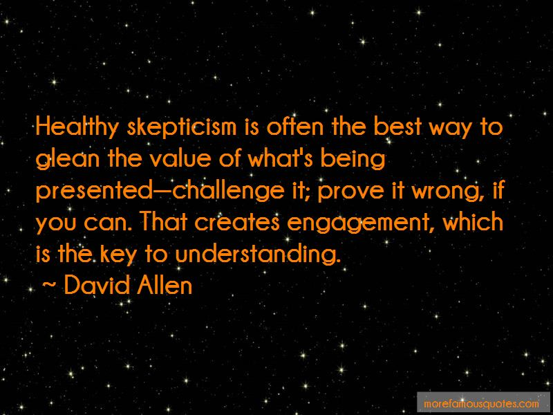 Healthy Skepticism Quotes Pictures 3