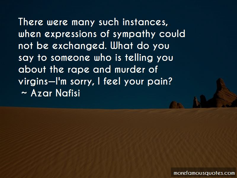 I Feel Your Pain Quotes Pictures 3