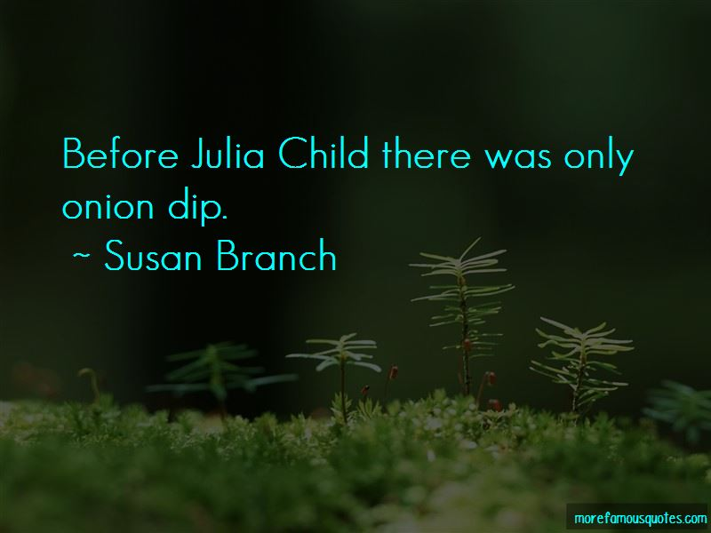 Quotes About Julia Child