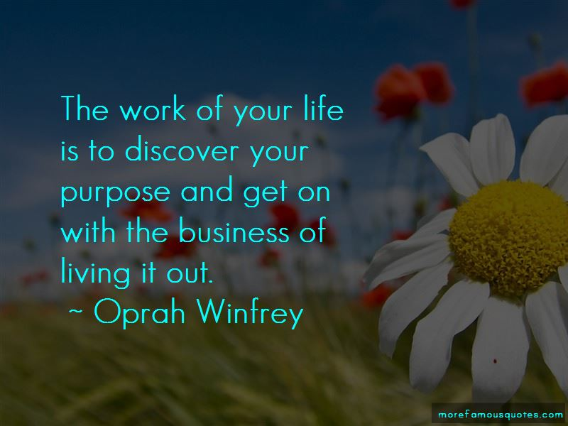 Quotes About Living Your Life With Purpose