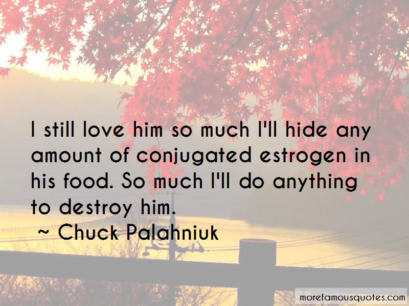 Quotes About Love Him So Much