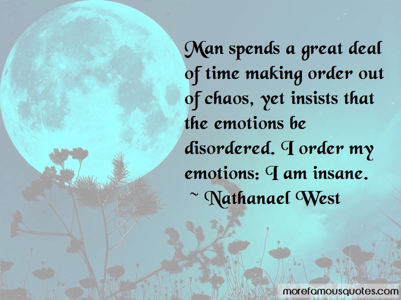 Making Order Out Of Chaos Quotes Pictures 2