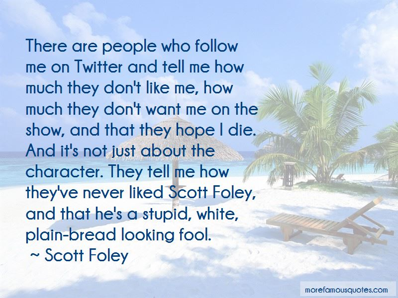 Quotes About Not Looking Like A Fool
