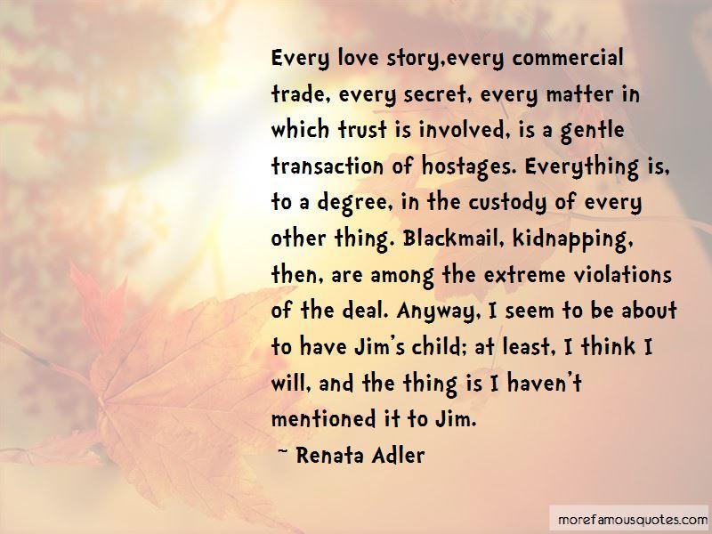 Quotes About Our Secret Love: top 39 Our Secret Love quotes