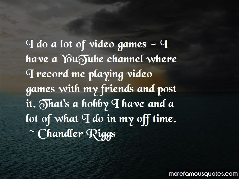 Quotes About Playing Games With Friends