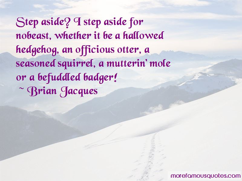 Quotes About Step Aside