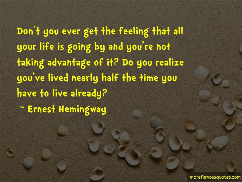 Quotes About Taking Advantage Of Time