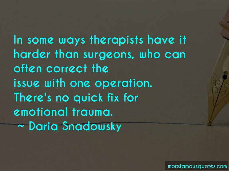 Quotes About Trauma Surgeons