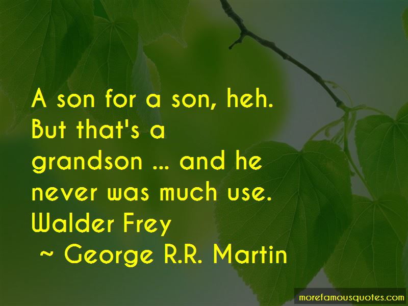 Walder Frey Quotes Pictures 2