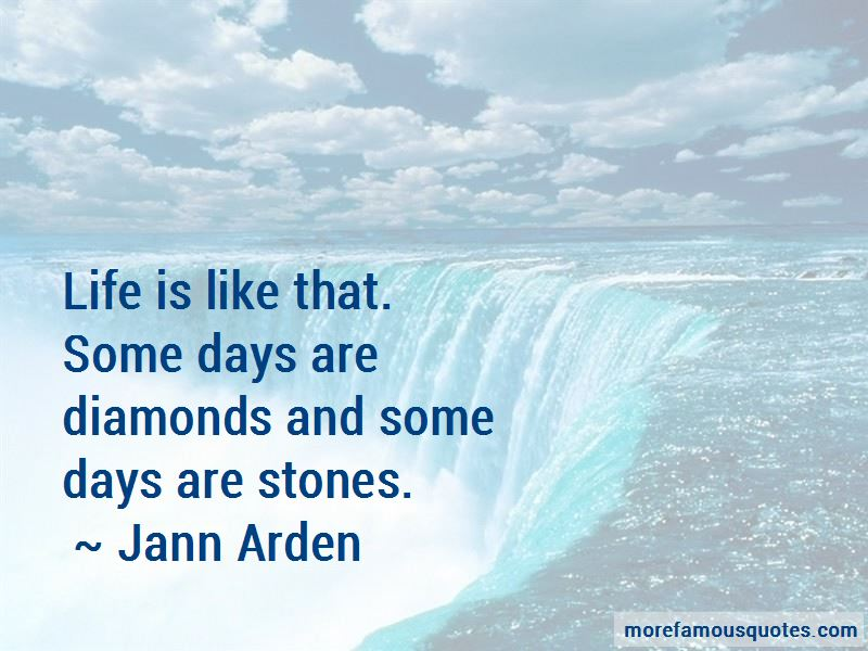 Some Days Are Diamonds Some Days Are Stones Quotes