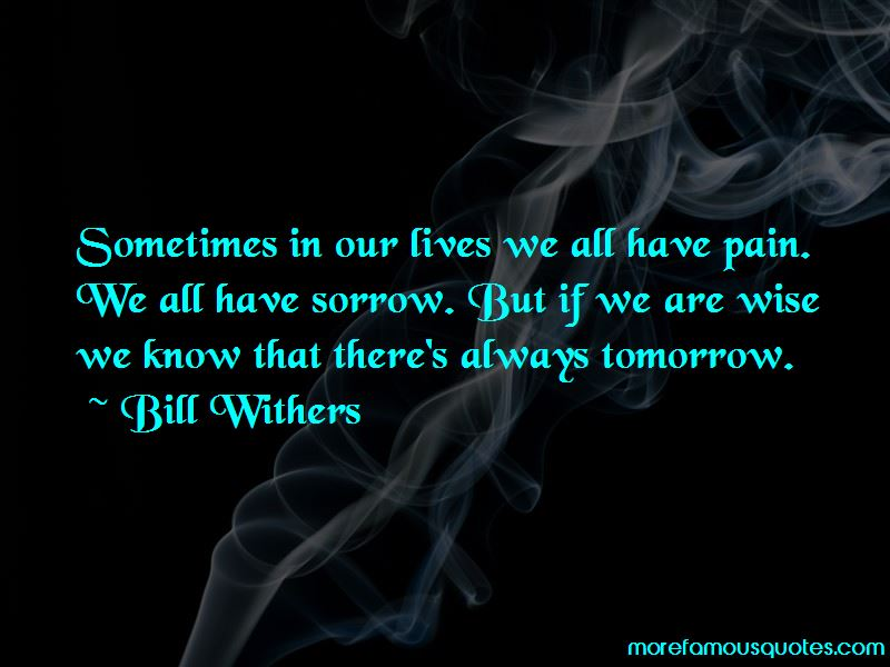 Sometimes In Our Lives Quotes