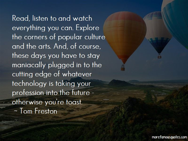 Toast To The Future Quotes Pictures 2