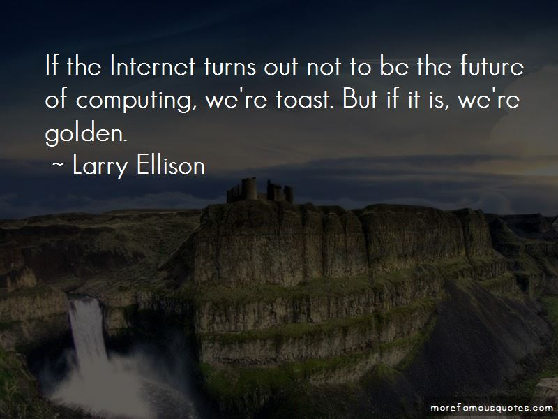 Toast To The Future Quotes Pictures 3
