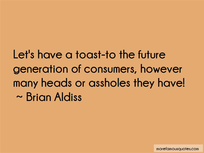 Toast To The Future Quotes