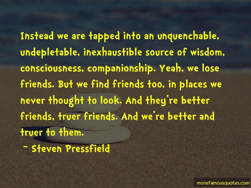 We Lose Friends.. Quotes