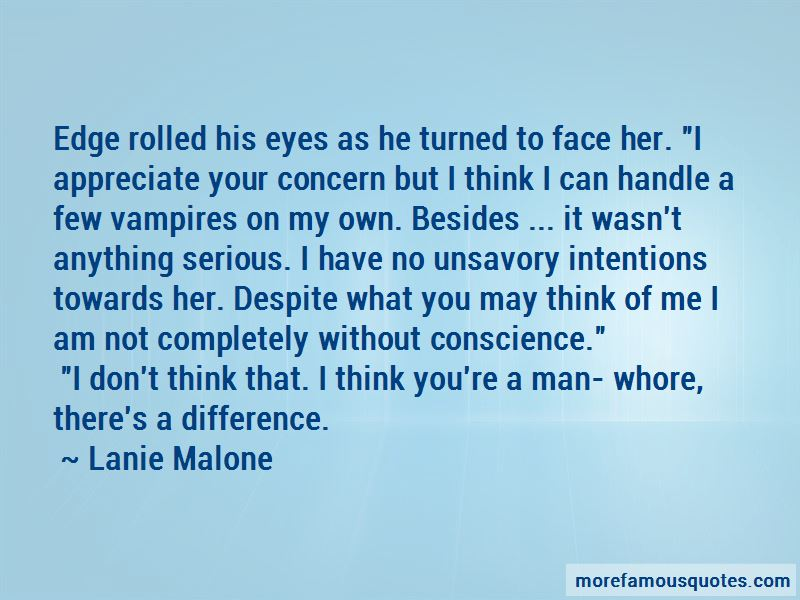 You're A Man Whore Quotes