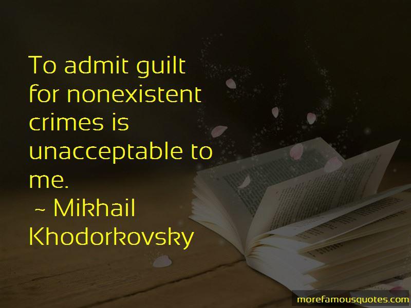 Admit Guilt Quotes