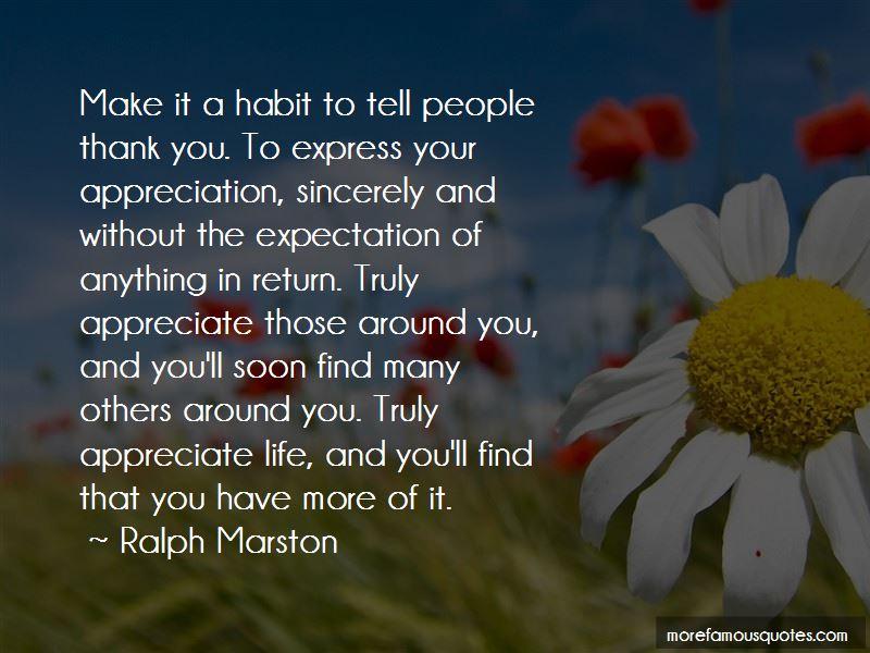 Appreciate Those Around You Quotes