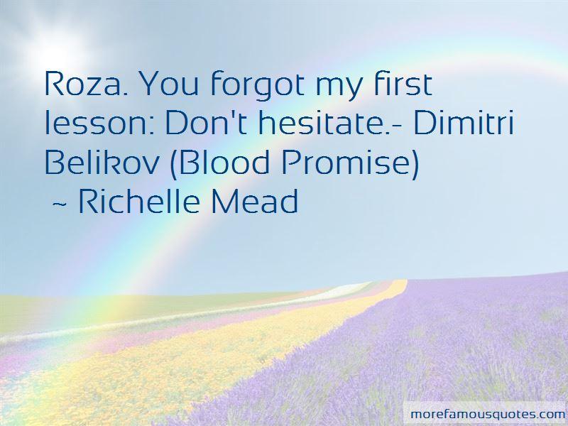 Blood Promise Dimitri Quotes