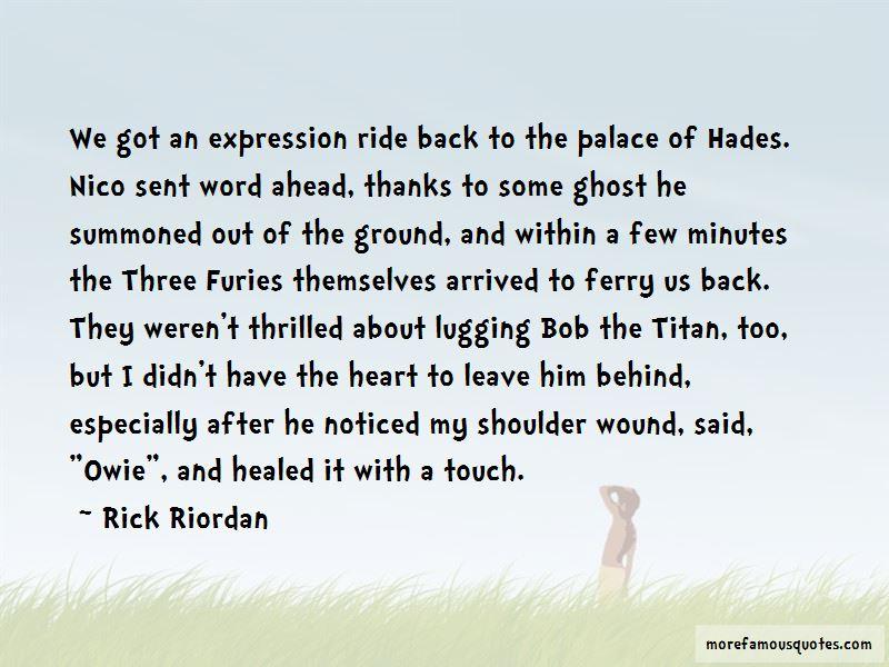 Bob The Titan Quotes