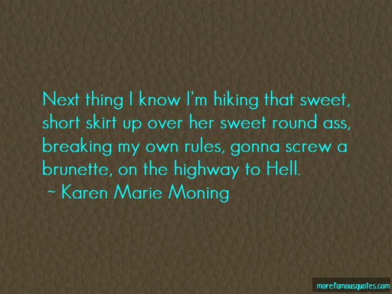 Breaking My Own Rules Quotes Top 14 Quotes About Breaking My Own