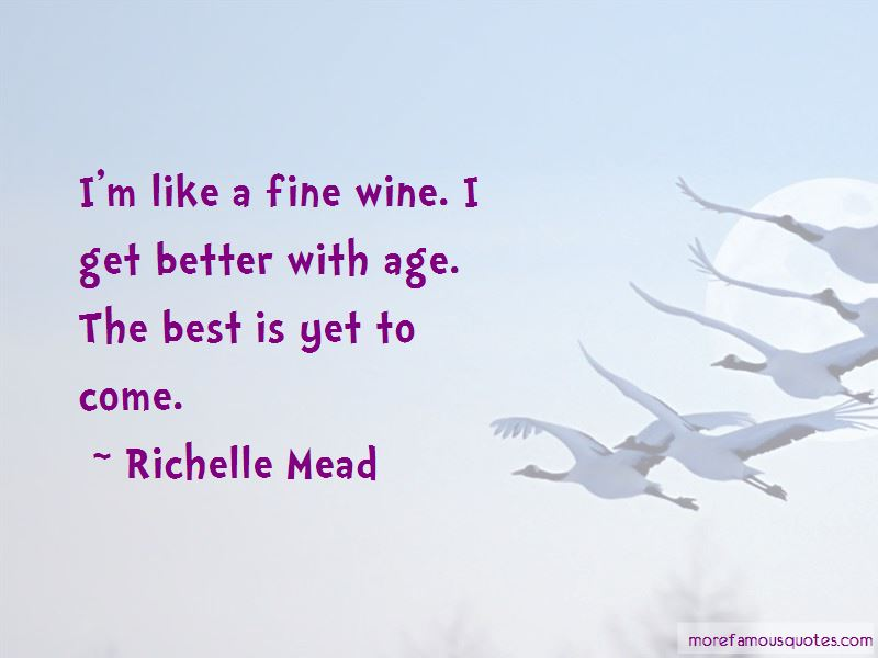 Fine Wine And Age Quotes