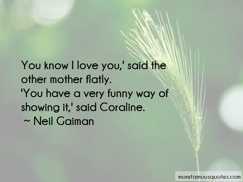 Funny Way Of Showing Love Quotes