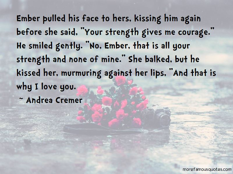He Kissed Her Quotes