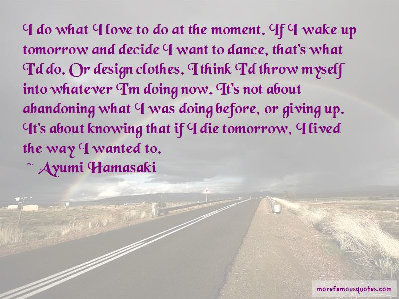 If I Die Tomorrow Love Quotes