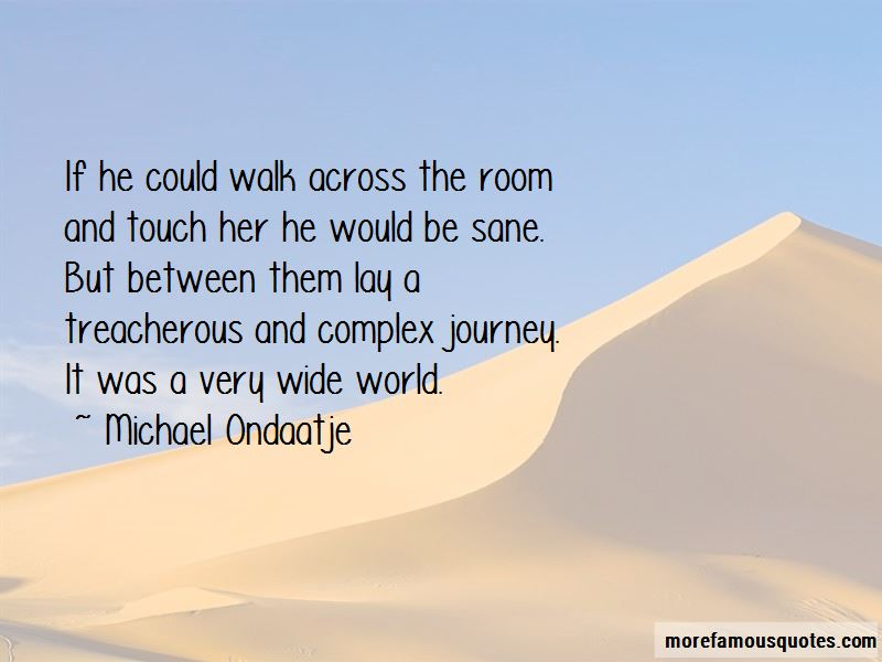 Just Walk Across The Room Quotes