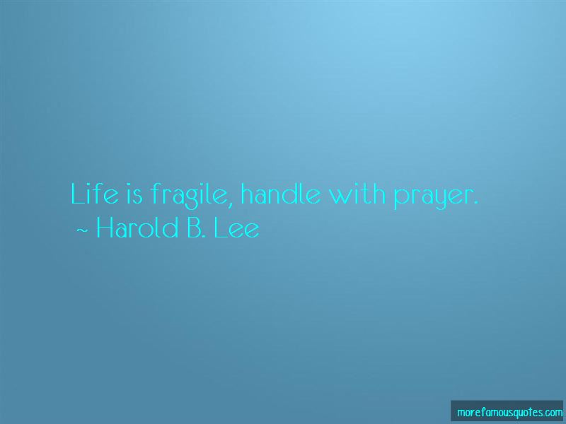 Life Is Fragile Quotes Pictures 4