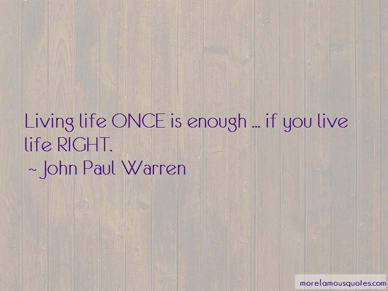 Live Life Right Quotes