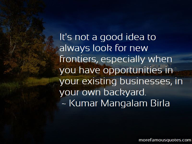 Look In Your Own Backyard Quotes