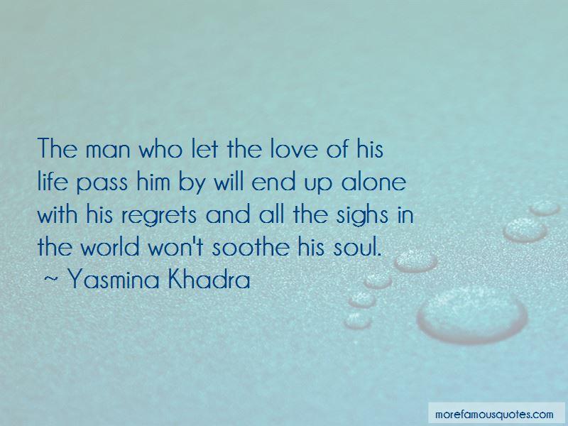 Love Life No Regrets Quotes