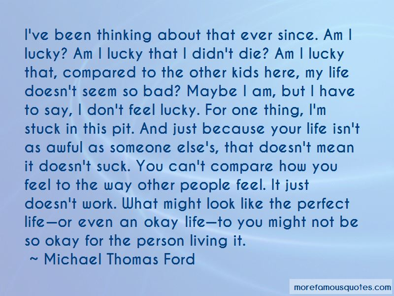 Maybe I'm Not Perfect But Quotes
