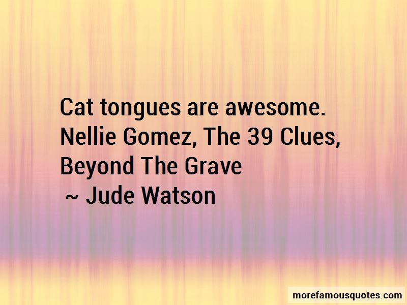 Nellie Gomez Quotes