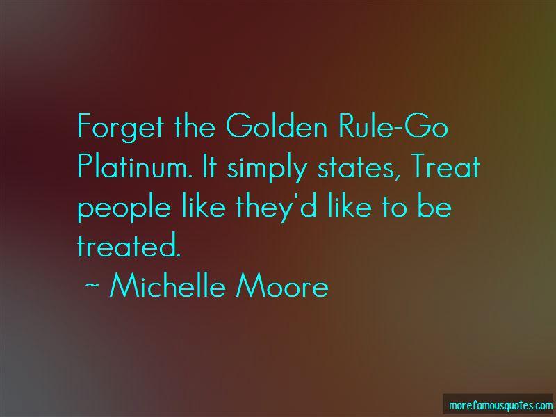 Platinum Rule Quotes Pictures 4