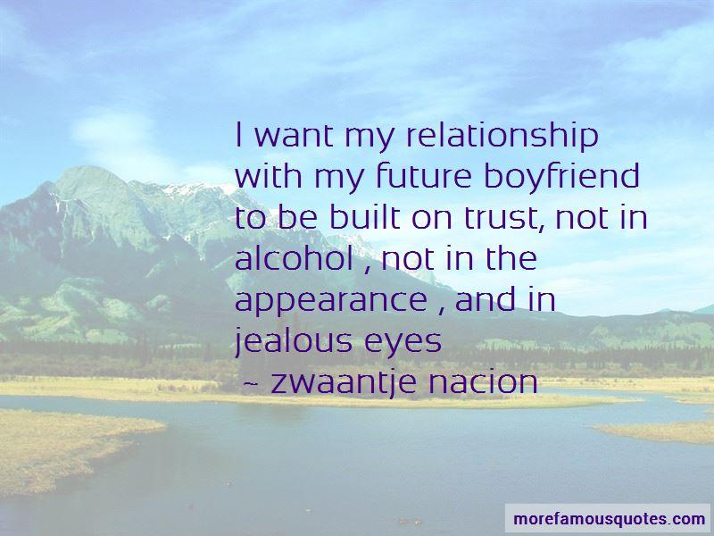 Quotes my future boyfriend 40 Good