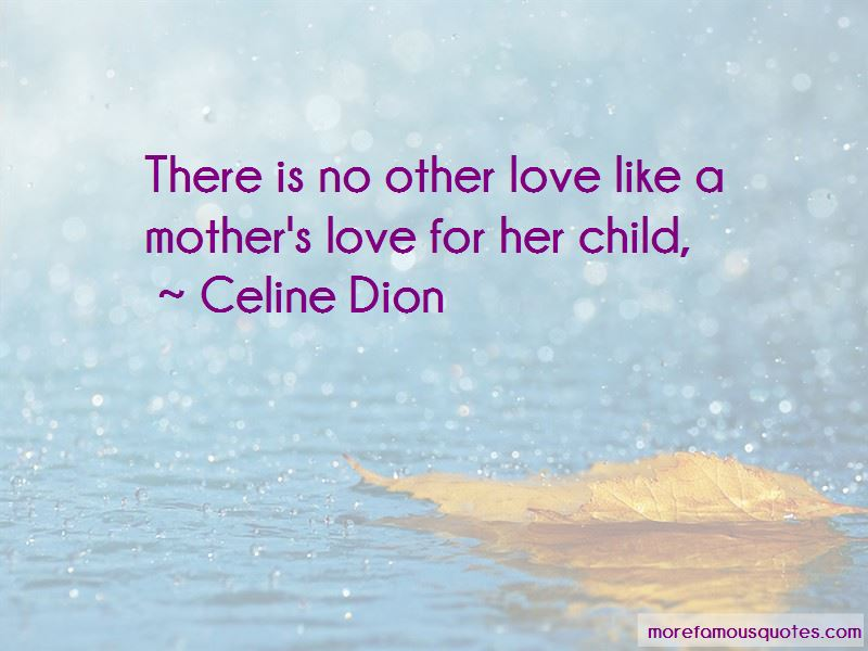 Quotes About A Mother\'s Love For Her Child: top 19 A ...