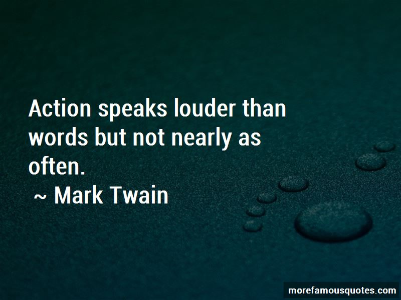 Quotes About Action Speaks Louder Than Words