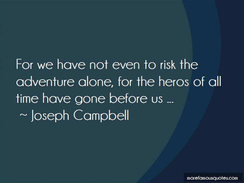 Quotes About Adventure Alone