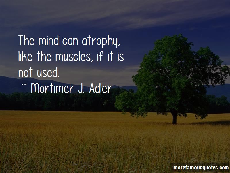 Quotes About Atrophy