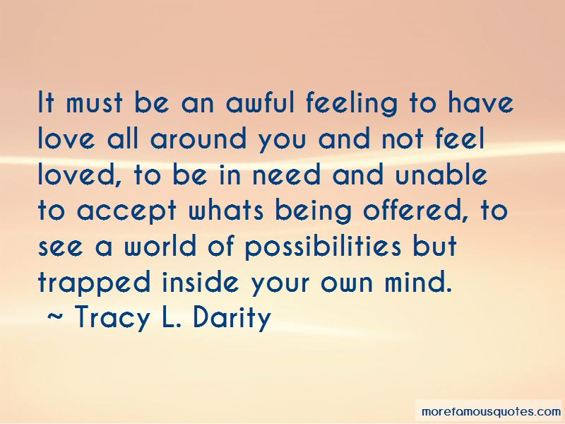 Quotes About Being Trapped In Your Mind