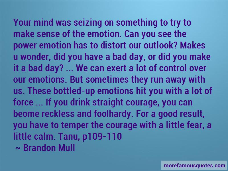 Quotes About Bottled Up Emotions: top 3 Bottled Up Emotions ...